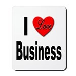 I Love Business Mousepad
