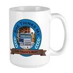 She Thinks My Log Trucks Sexy Large Mug