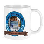She Thinks My Log Trucks Sexy Mug