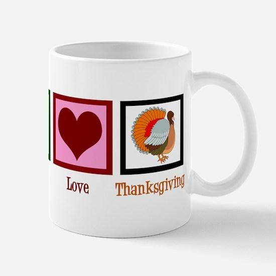 Peace Love Thanksgiving Mug