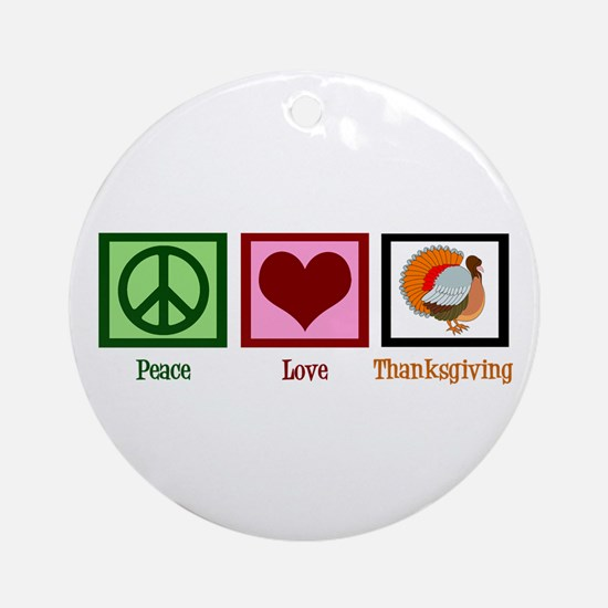 Peace Love Thanksgiving Ornament (Round)