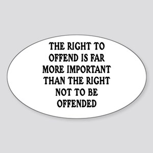 Right To Offend Oval Sticker