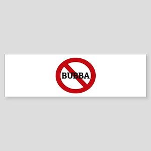 Anti-Bubba Bumper Sticker