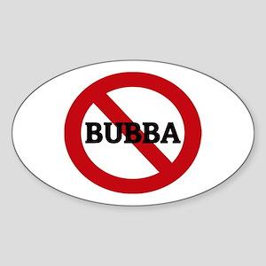 Anti-Bubba Oval Sticker
