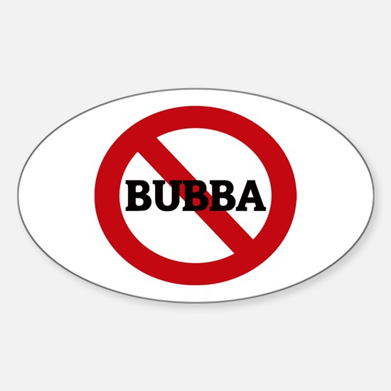 Anti-Bubba Oval Decal