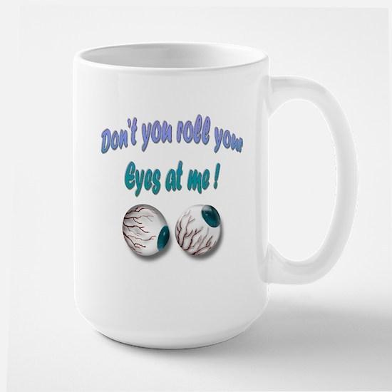 Rolling Eyes Large Mug