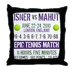Isner Epic Match Throw Pillow