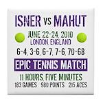 Isner Epic Match Tile Coaster