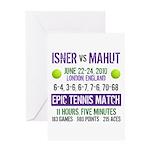 Isner Epic Match Greeting Card
