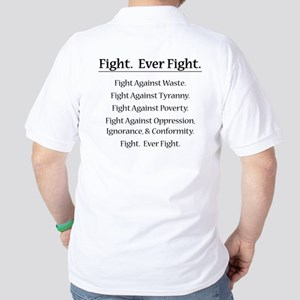 Fight. Ever Fight. Golf Shirt