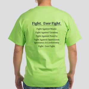Fight. Ever Fight. Green T-Shirt