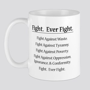 Fight. Ever Fight. Mug