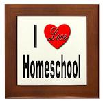 I Love Homeschool Framed Tile