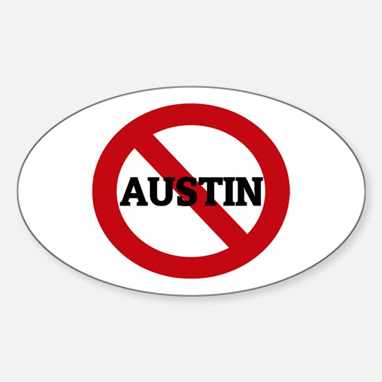 Anti-Austin Oval Decal