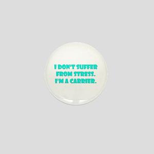 Stress Carrier Mini Button