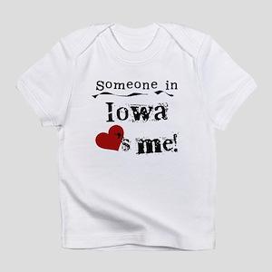 Someone in Iowa Infant T-Shirt