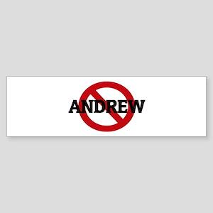 Anti-Andrew Bumper Sticker