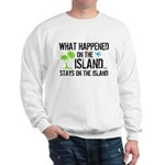 Happened on Island Sweatshirt