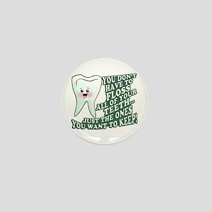 Floss Those Teeth Mini Button
