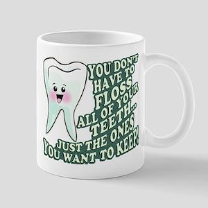 Floss Those Teeth Mug