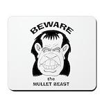 Mullet Beast Mousepad