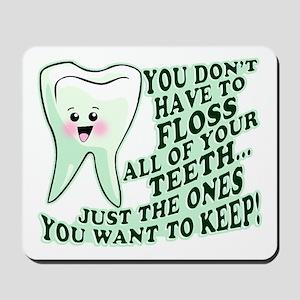 Funny Dental Hygiene Mousepad