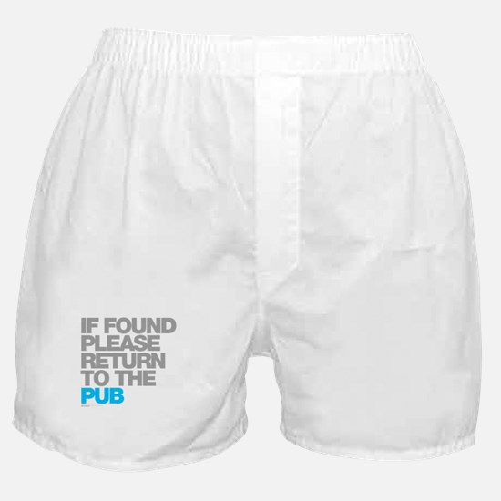 If Found Please Return To The Pub Boxer Shorts