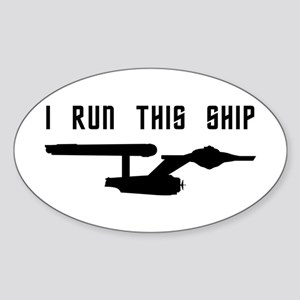I Run This Ship Sticker (Oval)