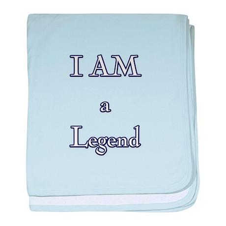 I am a Legend baby blanket