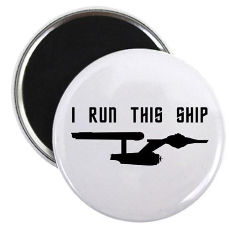 I Run This Ship Magnet