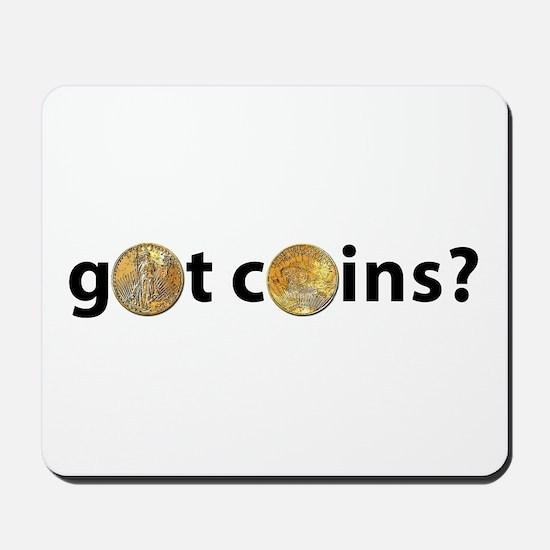 Got Coins? Mousepad