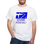 Gone Postal White T-Shirt
