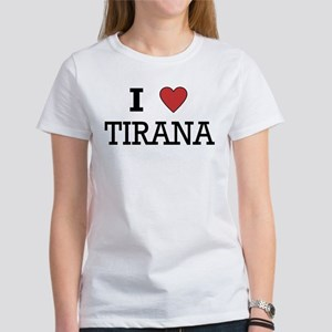 I Love Tirana Women's T-Shirt