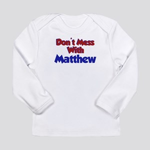 Today is Matthew Day Long Sleeve Infant T-Shirt