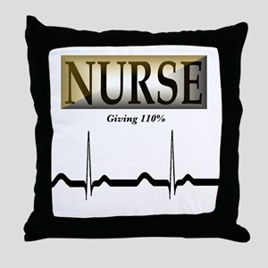 Nurse: Giving 110% Throw Pillow