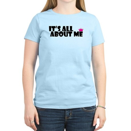 Cute T-shirt Its all about me