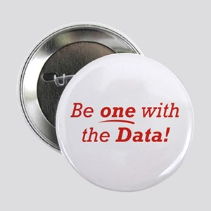 "One / Data 2.25"" Button"