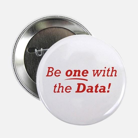 "One / Data 2.25"" Button"