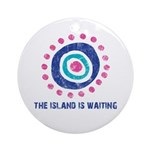 Island Is Waiting Ornament (Round)