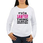 Sawyer Thing Women's Long Sleeve T-Shirt