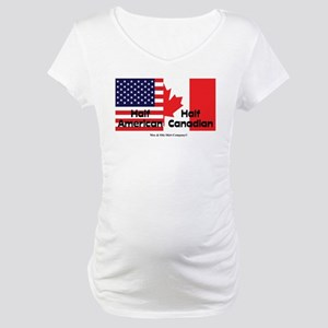 Half American-Half Canadian Maternity T-Shirt