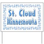 St. Cloud Minnesnowta Yard Sign
