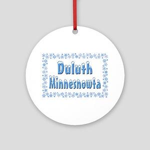 Duluth Minnesnowta Ornament (Round)