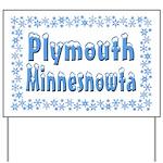 Plymouth Minnesnowta Yard Sign