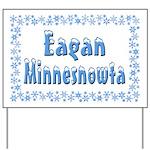 Eagan Minnesnowta Yard Sign
