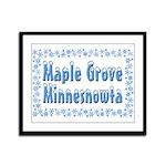 Maple Grove Minnesnowta Framed Panel Print