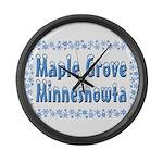 Maple Grove Minnesnowta Large Wall Clock