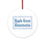 Maple Grove Minnesnowta Ornament (Round)