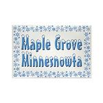 Maple Grove Minnesnowta Rectangle Magnet