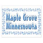 Maple Grove Minnesnowta Small Poster